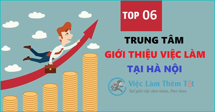 Top 06 Trung Tâm Việc Làm Thêm Tốt Nhất Tại Hà Nội