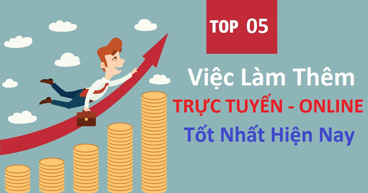 Top 5 Việc làm thêm Online trực tuyến lương siêu cao
